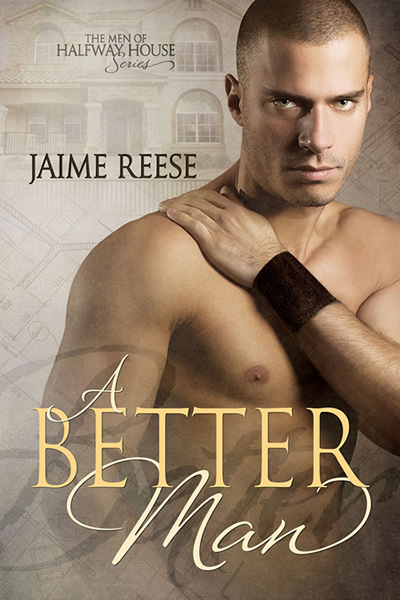 A Better Man by Jaime Reese