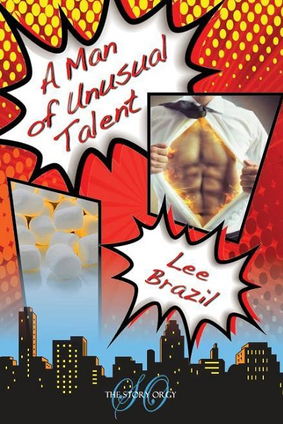 A Man of Unusual Talent by Lee Brazil