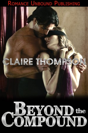 Beyond the Compound by Claire Thompson
