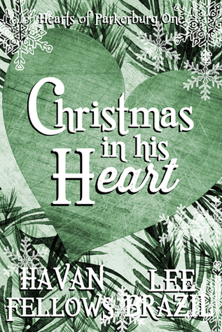 Christmas in His Heart by Lee Brazil & Havan Fellows