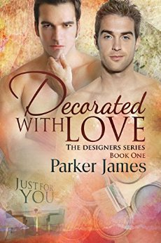 Decorated with Love by Parker James