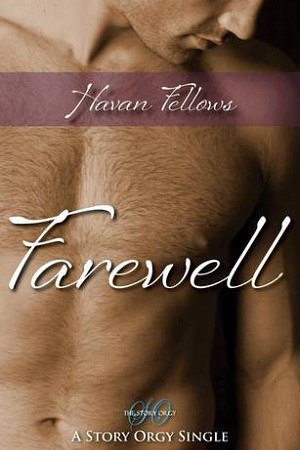 Farewell by Havan Fellows