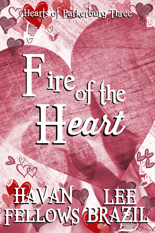 Fire of the Heart by Lee Brazil & Havan Fellows