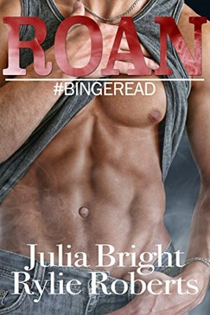Roan by Rylie Roberts and Julia Bright