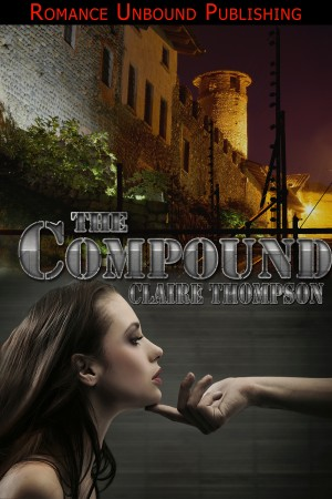 The Compound by Claire Thompson