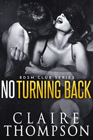 No Turning Back by Claire Thompson